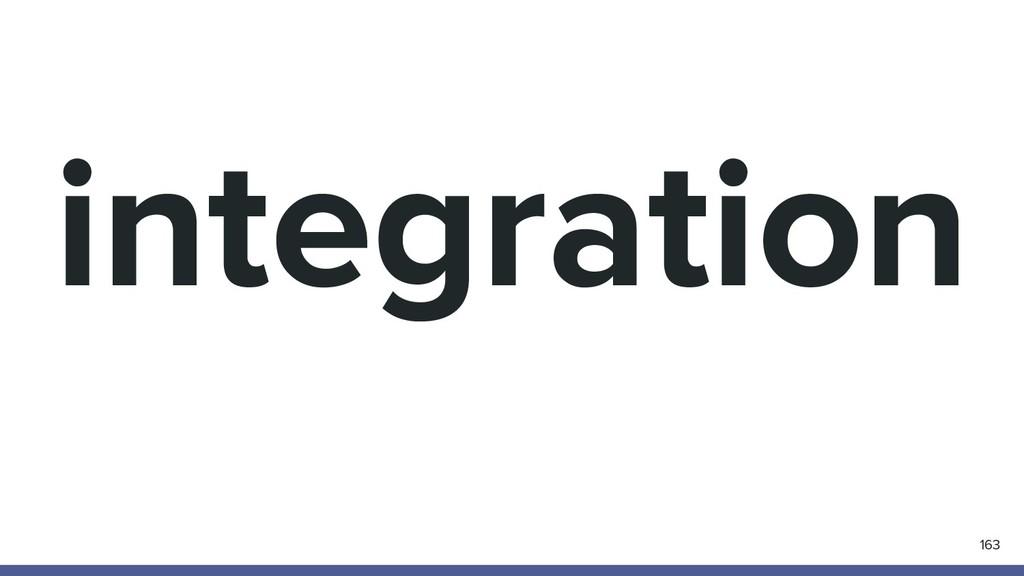 integration 163