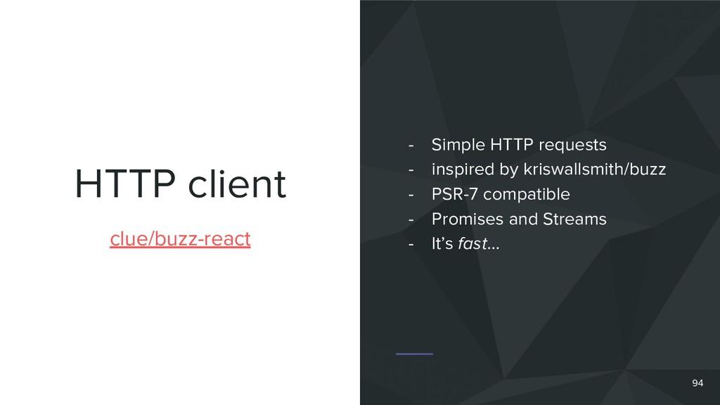 HTTP client 94 clue/buzz-react - Simple HTTP re...