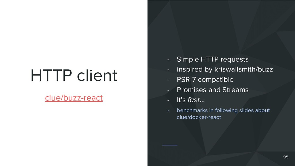 HTTP client 95 clue/buzz-react - Simple HTTP re...