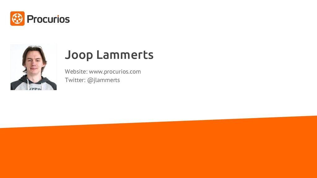 Joop Lammerts Website: www.procurios.com Twitte...