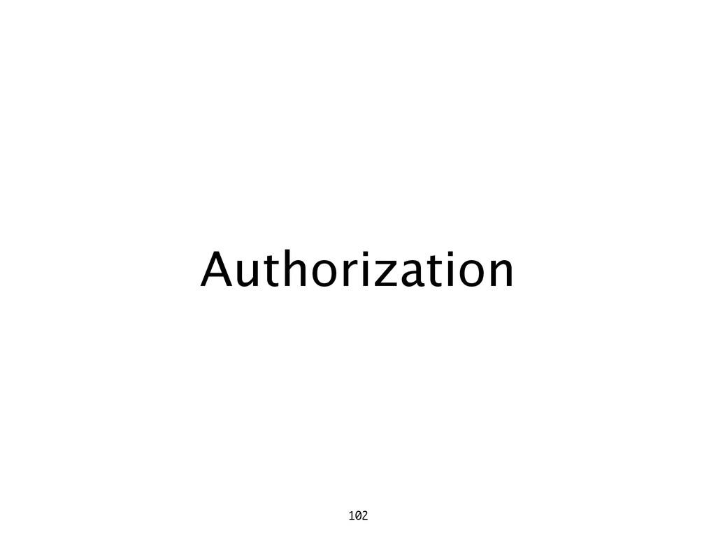 Authorization 102
