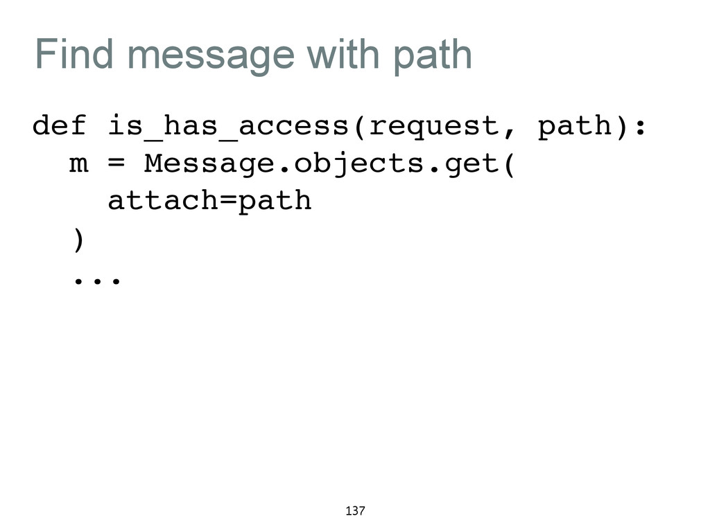 Find message with path def is_has_access(reques...