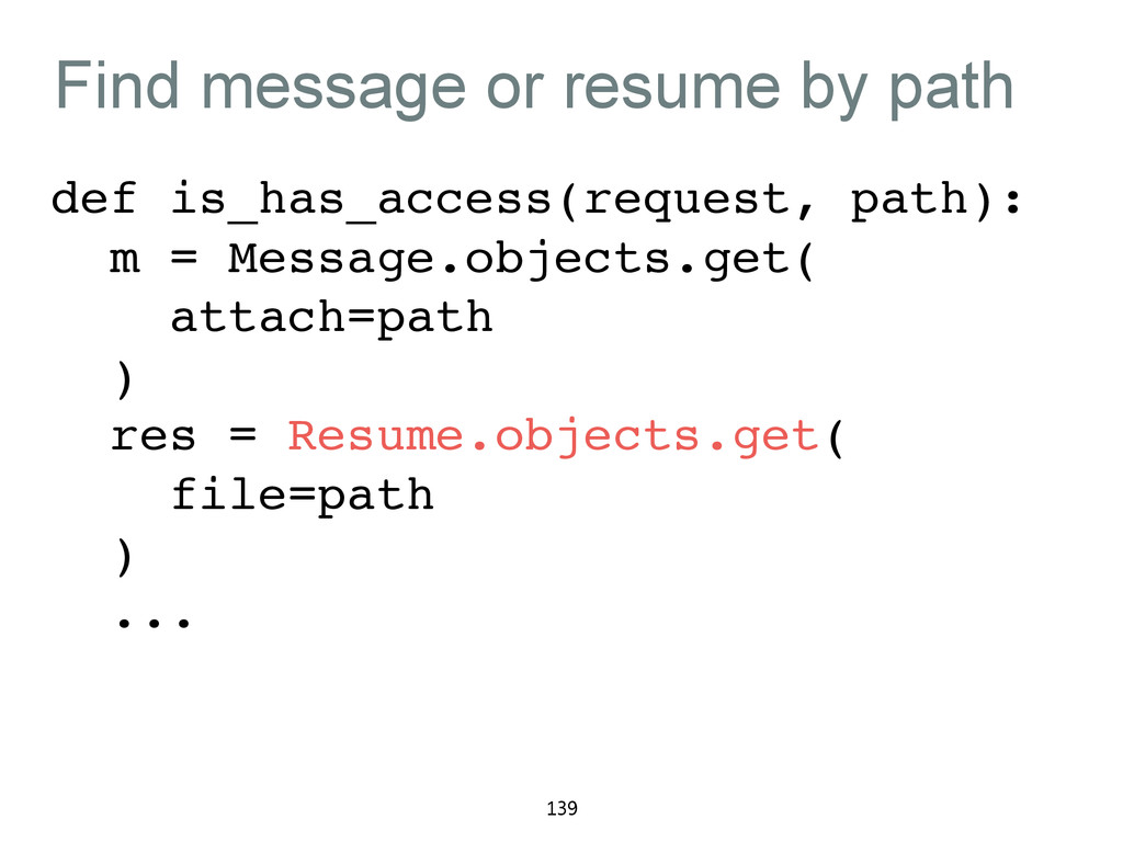 Find message or resume by path def is_has_acces...