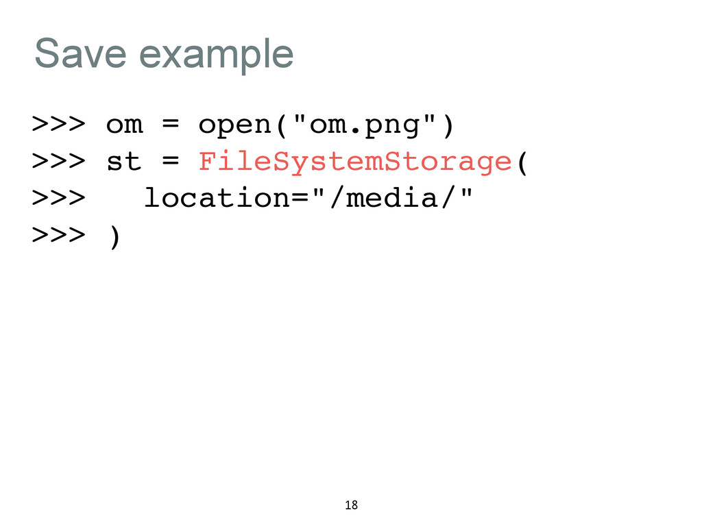 """Save example >>> om = open(""""om.png"""")! >>> st = ..."""