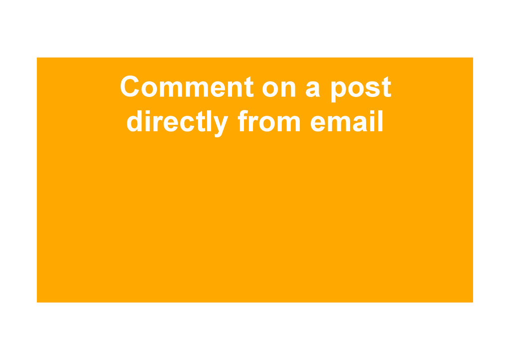 Comment on a post directly from email
