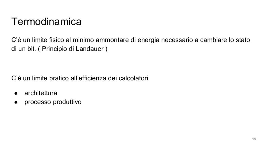Termodinamica C'è un limite fisico al minimo am...