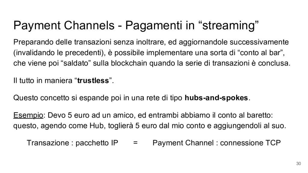"Payment Channels - Pagamenti in ""streaming"" Pre..."