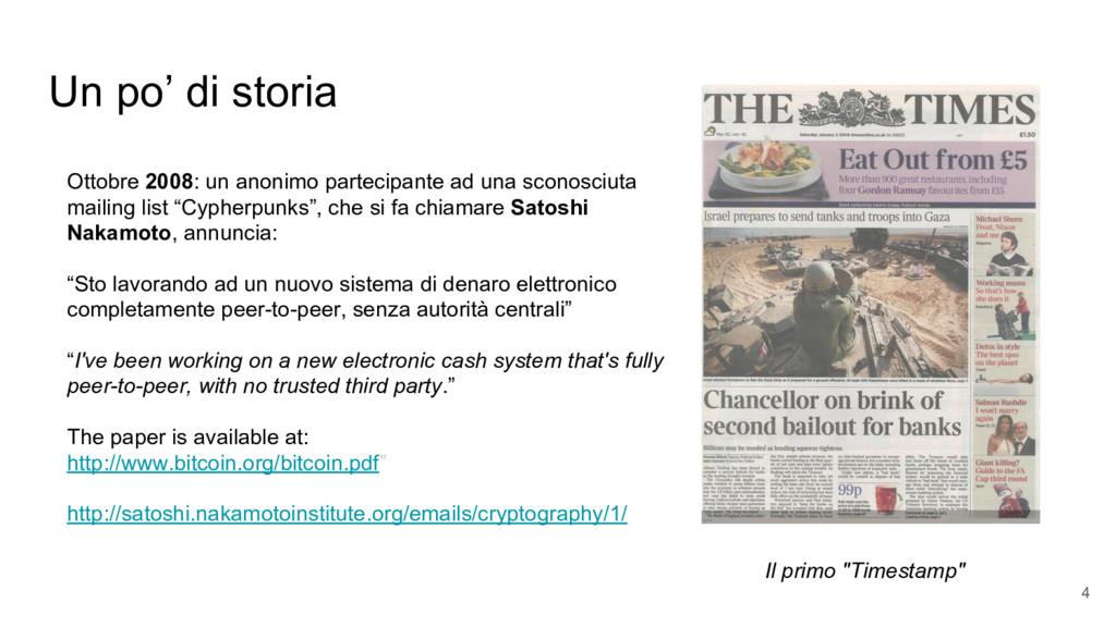 Un po' di storia Ottobre 2008: un anonimo parte...