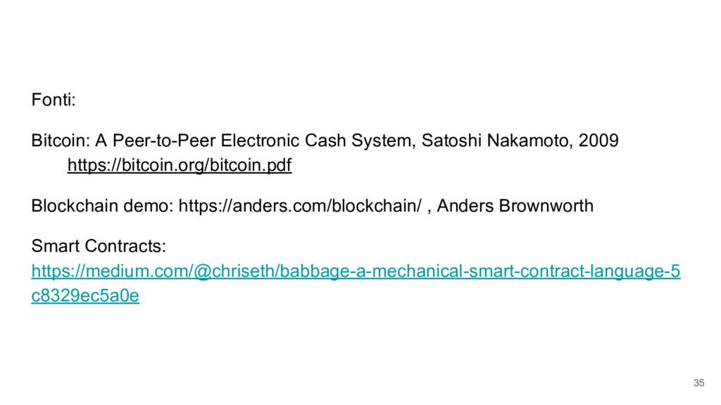 Fonti: Bitcoin: A Peer-to-Peer Electronic Cash ...