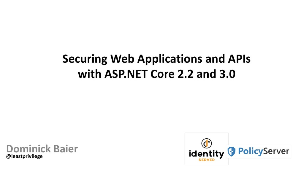 Securing Web Applications and APIs with ASP.NET...