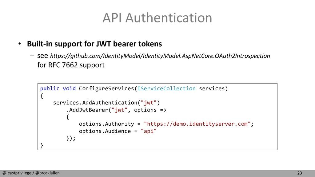 23 @leastprivilege / @brocklallen API Authentic...