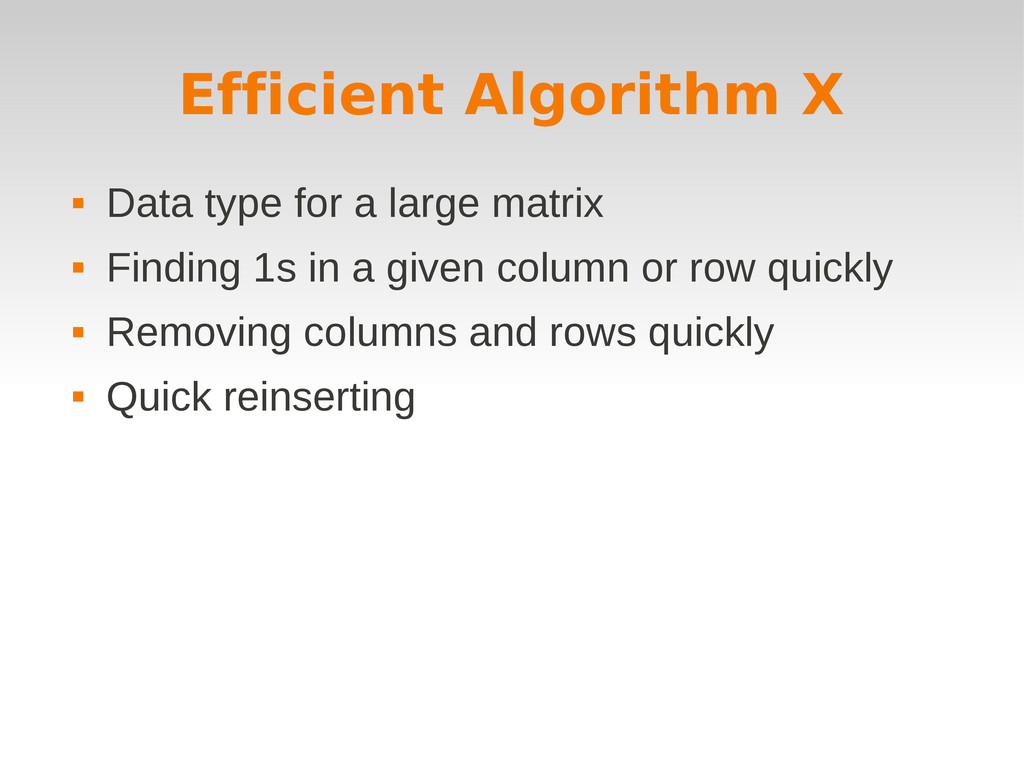 Efficient Algorithm X  Data type for a large m...