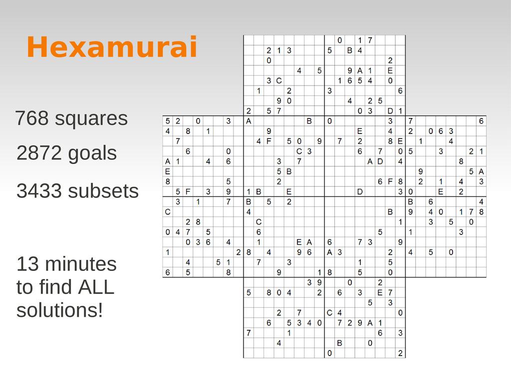 Hexamurai 768 squares 2872 goals 3433 subsets 1...