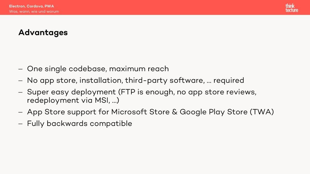- One single codebase, maximum reach - No app s...