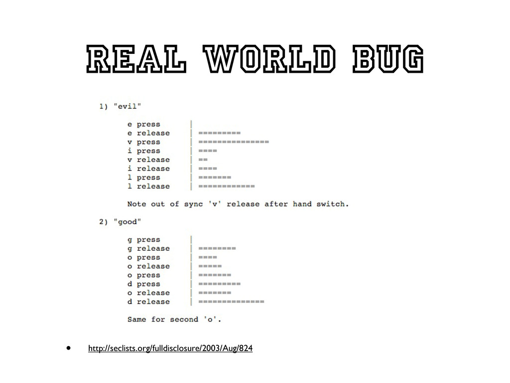 Real world bug • http://seclists.org/fulldisclo...
