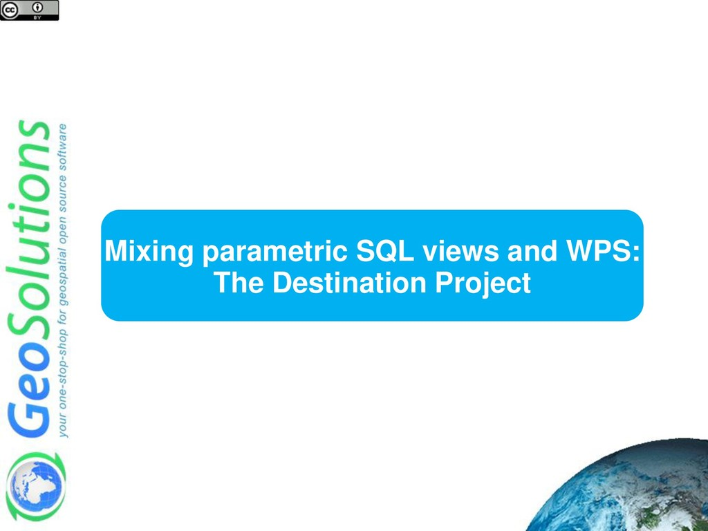 Mixing parametric SQL views and WPS: The Destin...