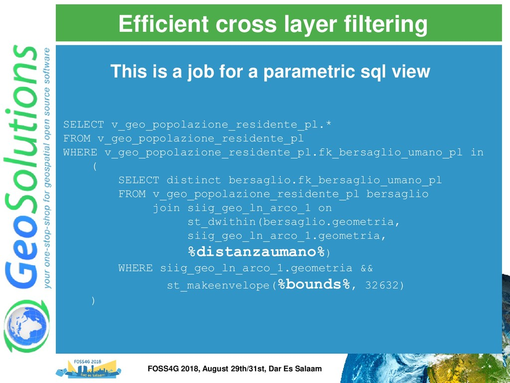 Efficient cross layer filtering SELECT v_geo_po...