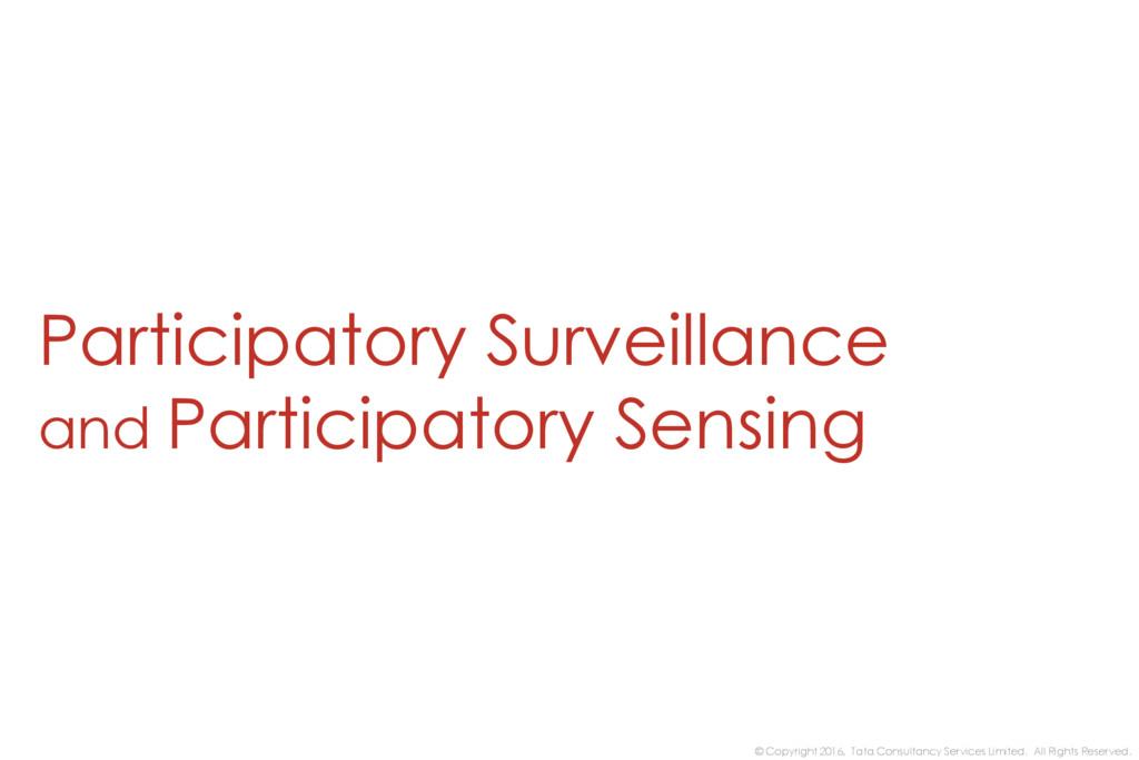 Participatory Surveillance and Participatory Se...
