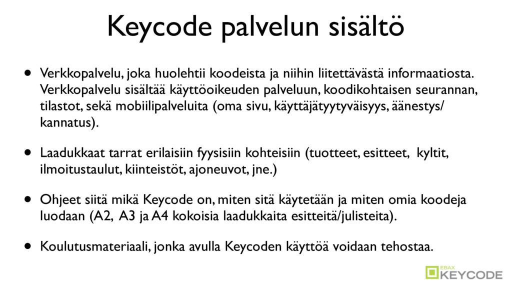Keycode palvelun sisältö • Verkkopalvelu, joka ...