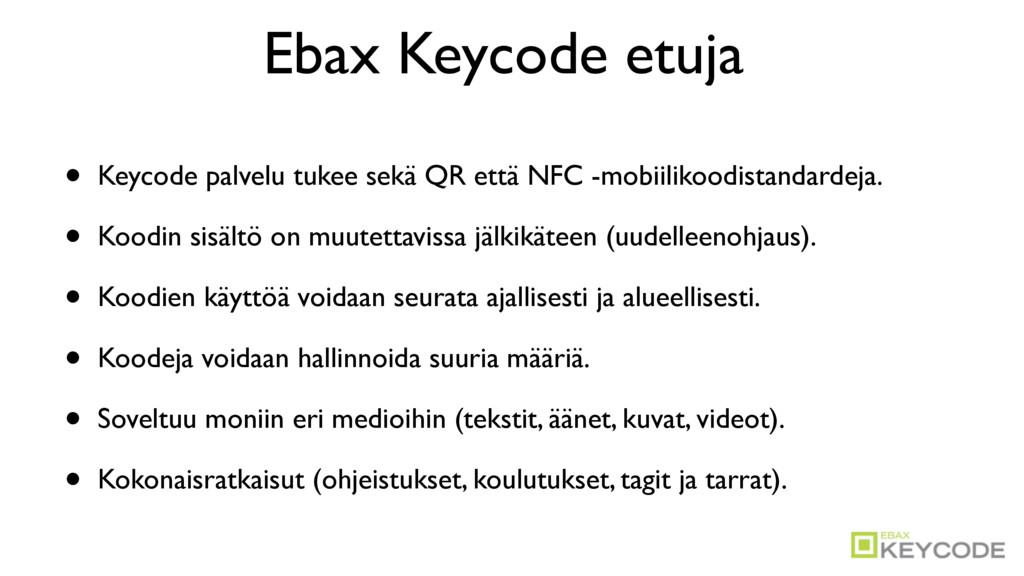 Ebax Keycode etuja • Keycode palvelu tukee sekä...