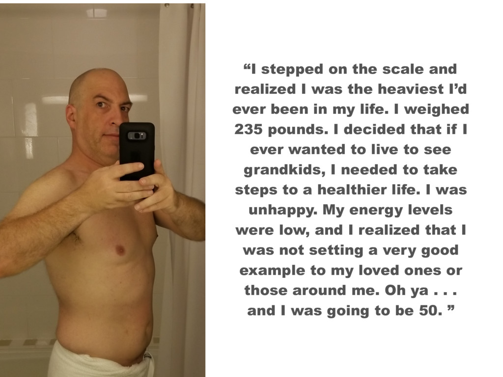 """I stepped on the scale and realized I was the ..."