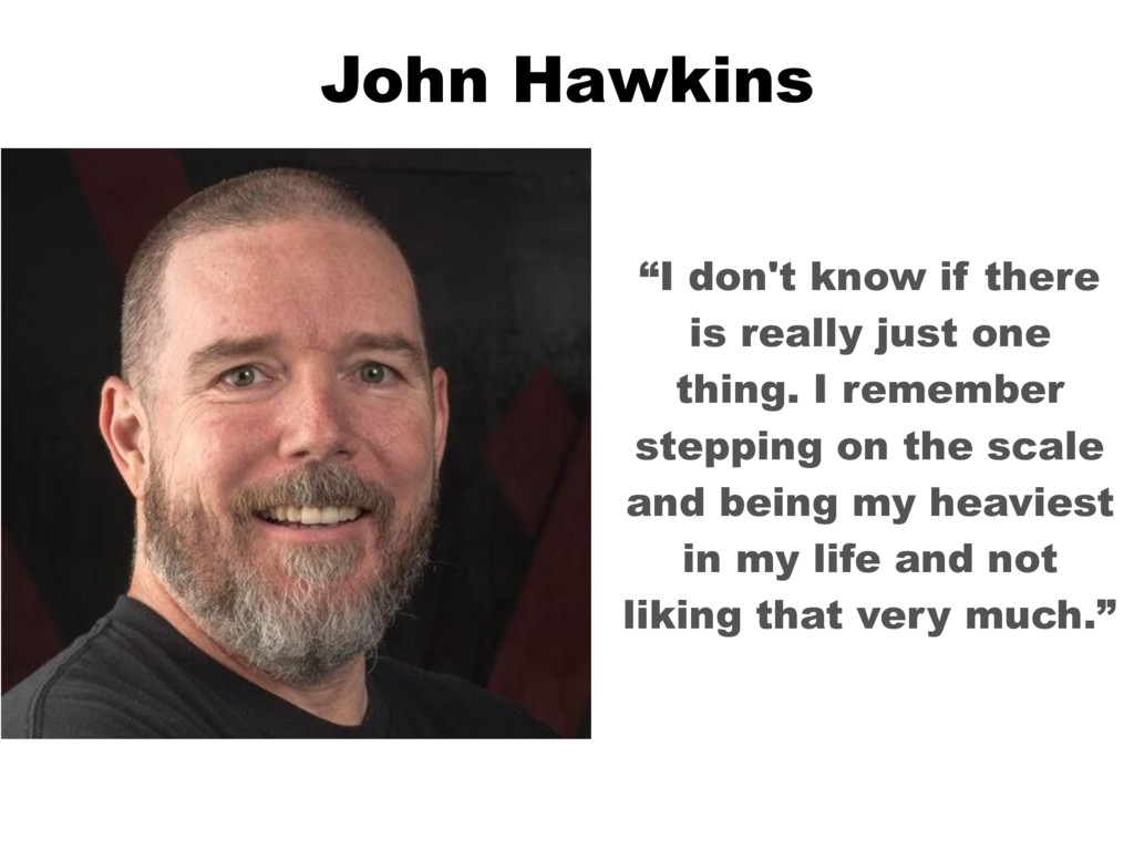 "John Hawkins ""I don't know if there is really j..."