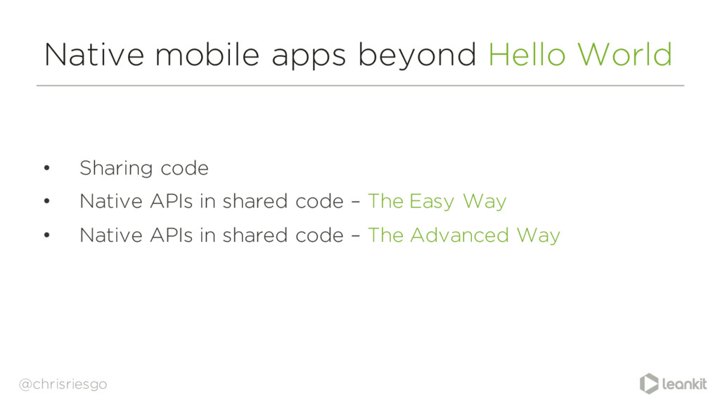Native mobile apps beyond Hello World • Sharing...