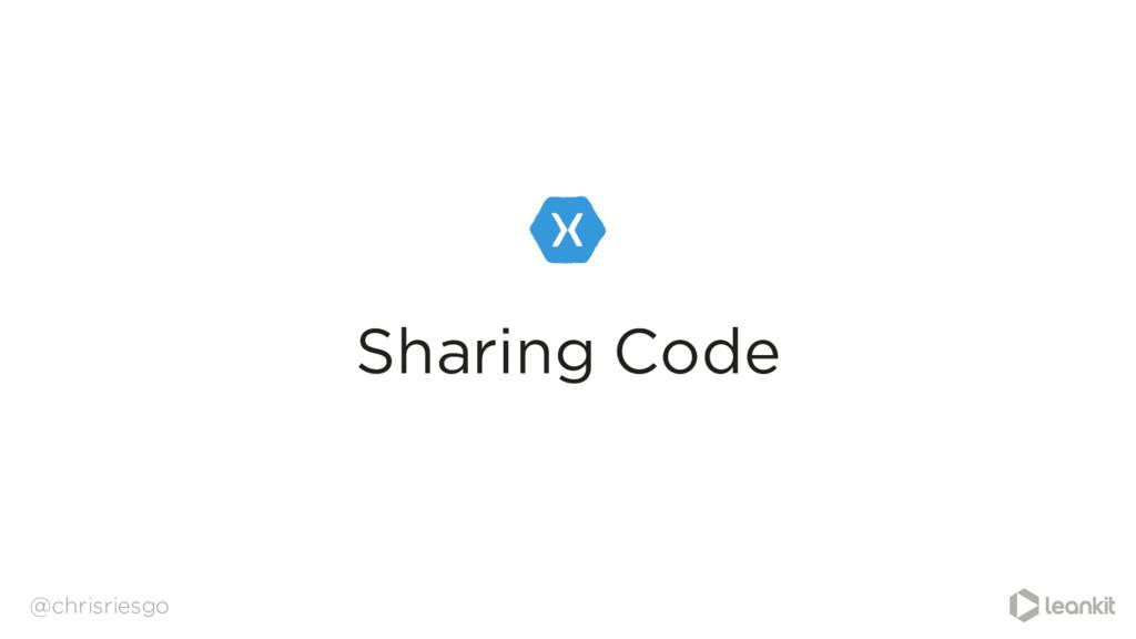 Sharing Code @chrisriesgo