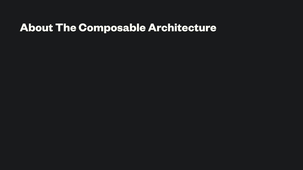 About The Composable Architecture