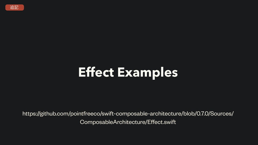 Effect Examples https://github.com/pointfreeco/...