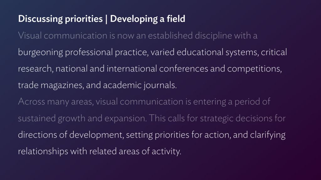 Discussing priorities | Developing a field Visua...