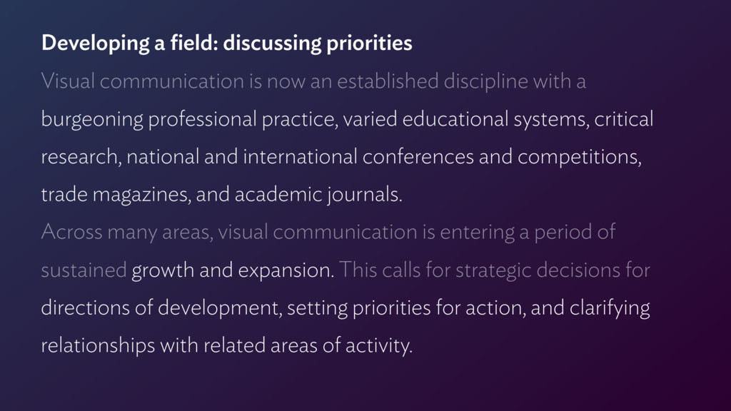 Developing a field: discussing priorities Visual...