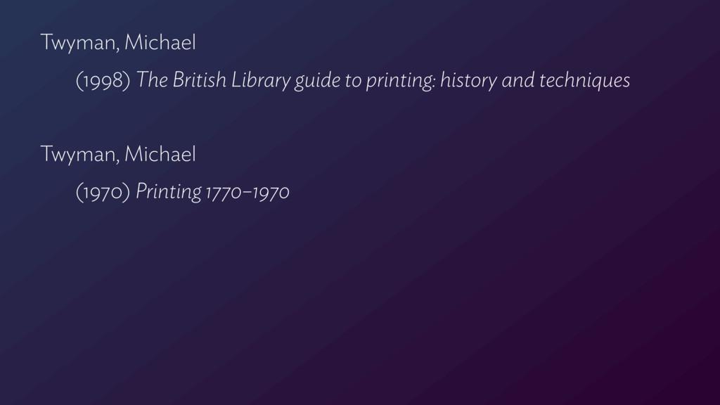 Twyman, Michael  (1998) The British Library gu...