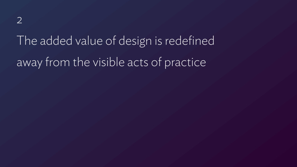 2 The added value of design is redefined  away ...