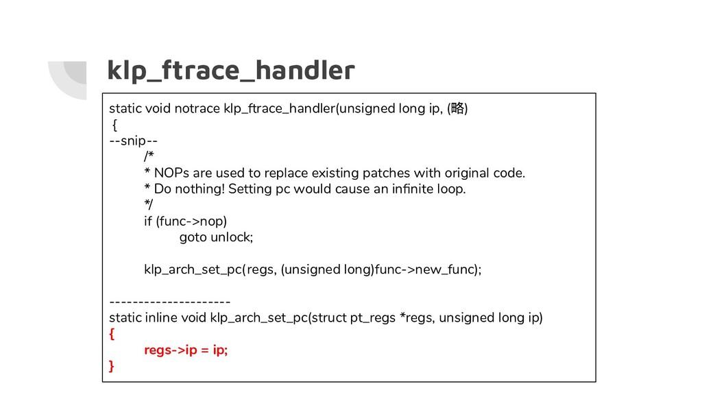 klp_ftrace_handler static void notrace klp_ftra...
