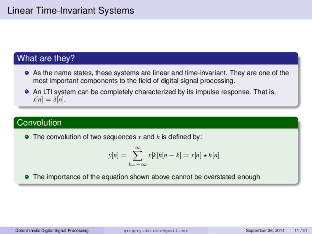 Linear Time-Invariant Systems What are they? As...