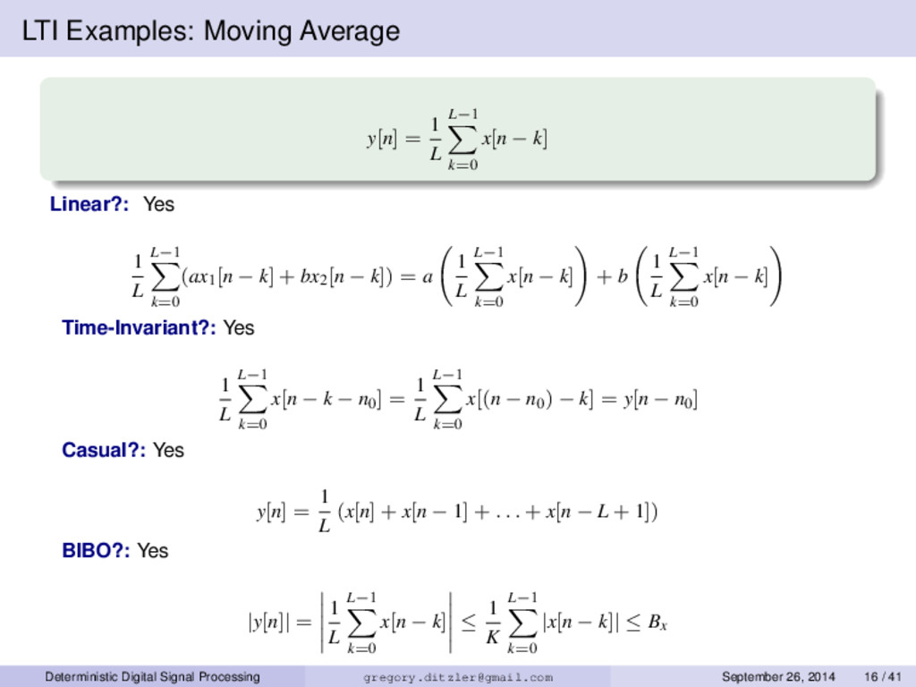 LTI Examples: Moving Average y[n] = 1 L L−1 k=0...