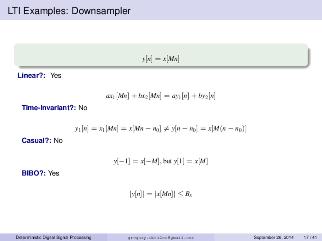 LTI Examples: Downsampler y[n] = x[Mn] Linear?:...