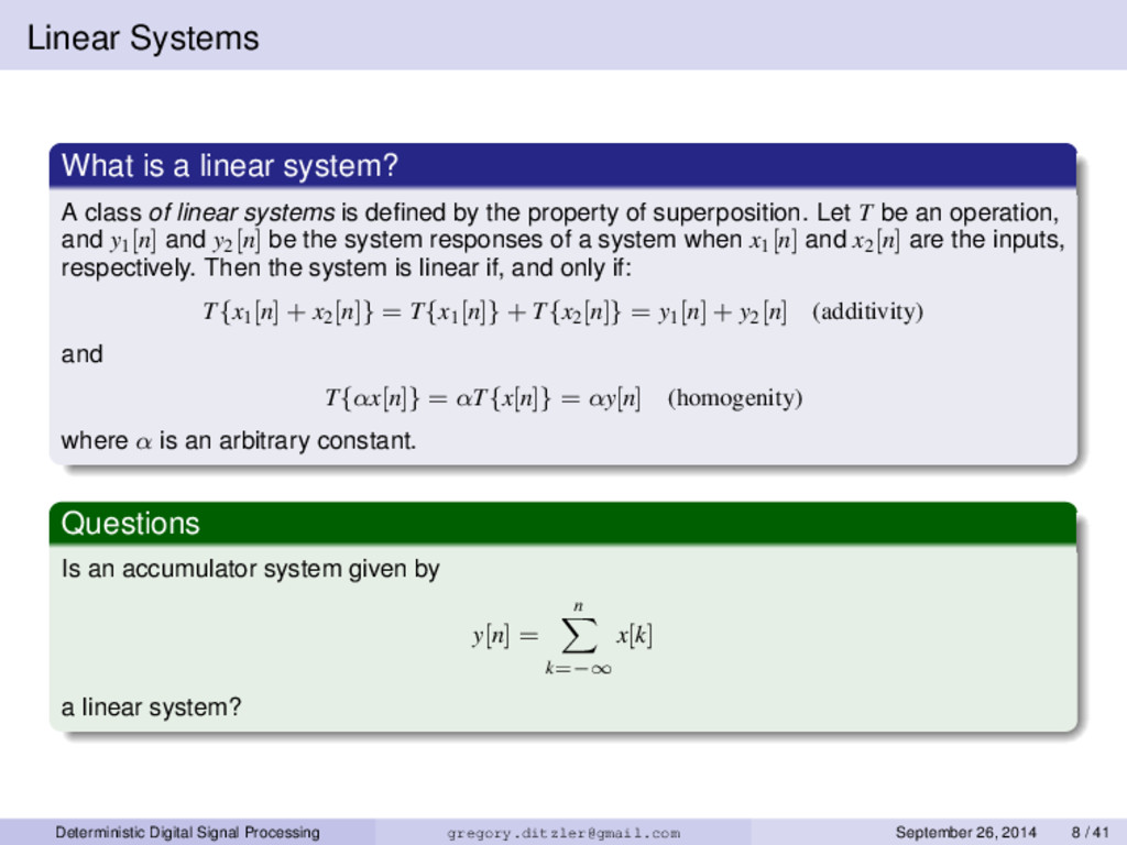 Linear Systems What is a linear system? A class...