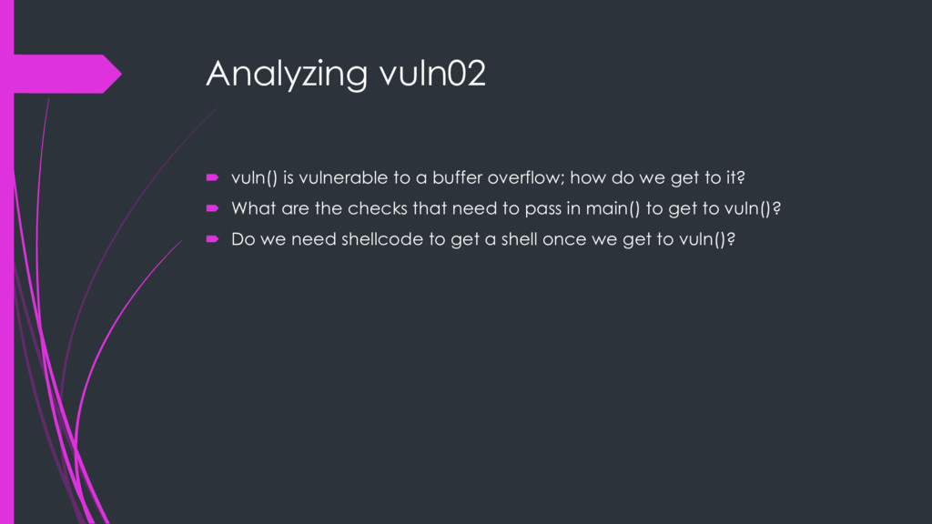 Analyzing vuln02 ´ vuln() is vulnerable to a bu...