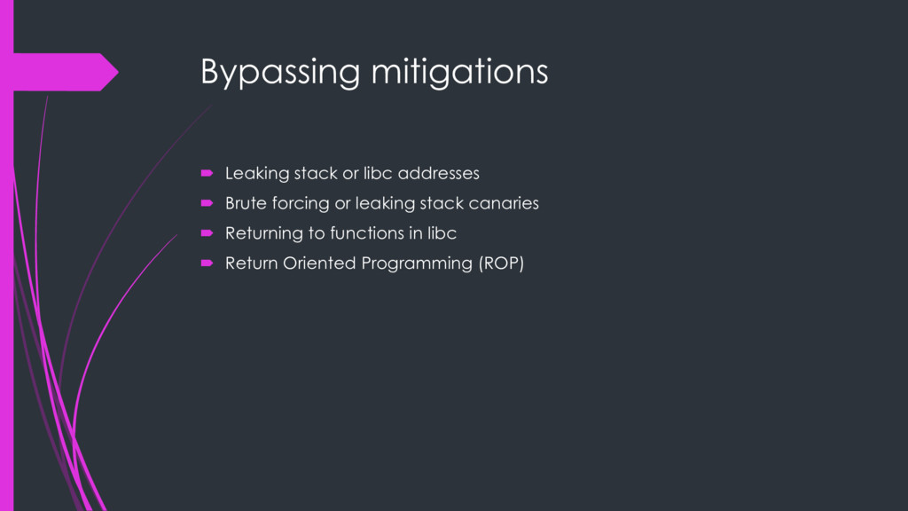 Bypassing mitigations ´ Leaking stack or libc a...