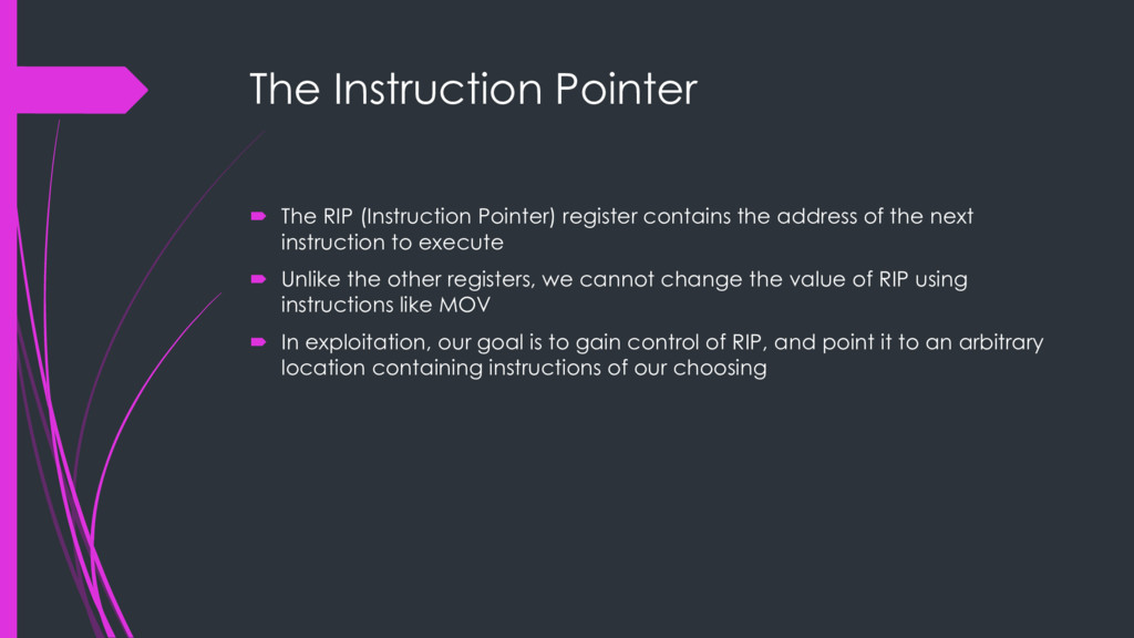 The Instruction Pointer ´ The RIP (Instruction ...