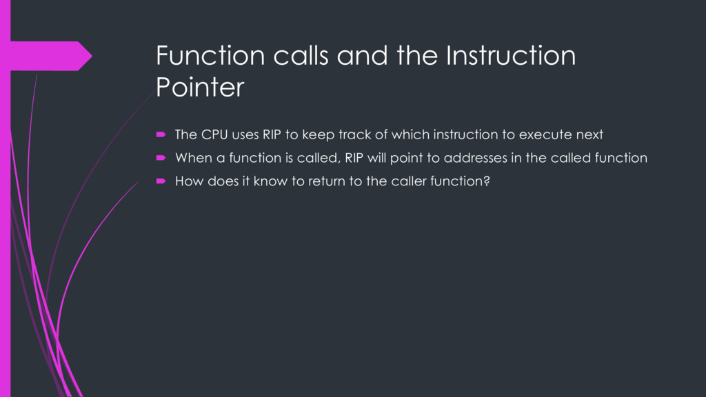 Function calls and the Instruction Pointer ´ Th...