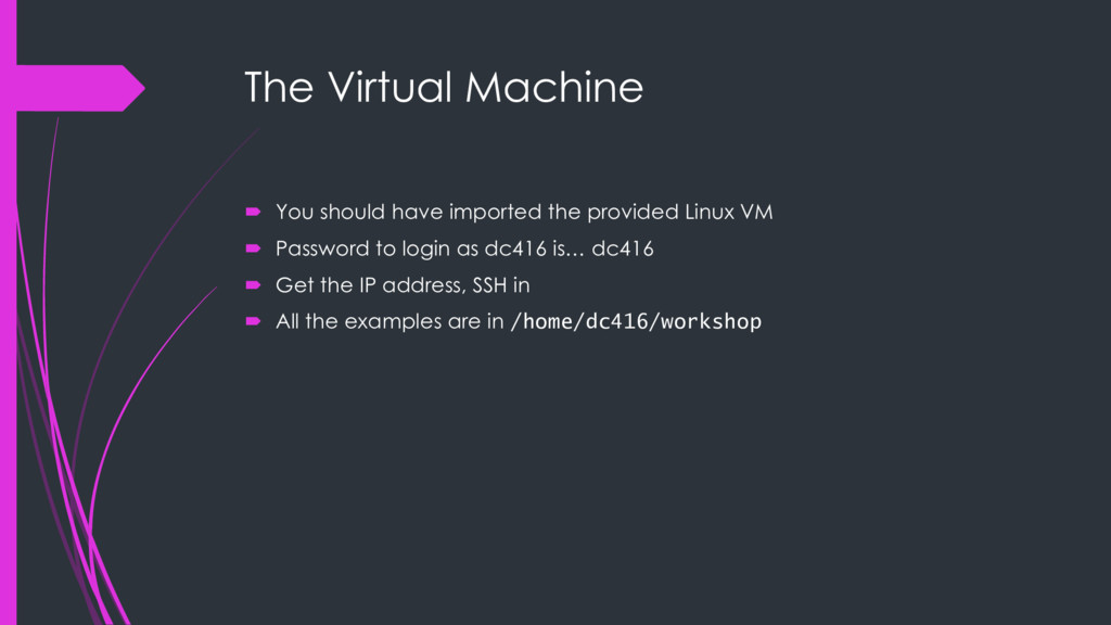 The Virtual Machine ´ You should have imported ...