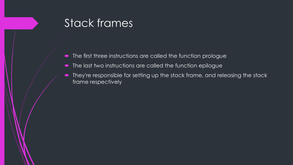 Stack frames ´ The first three instructions are...