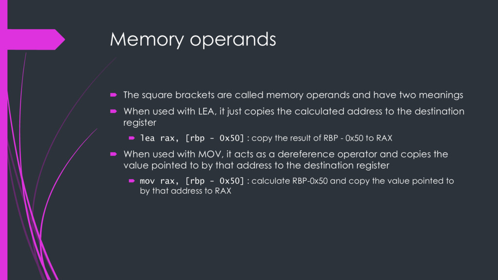 Memory operands ´ The square brackets are calle...
