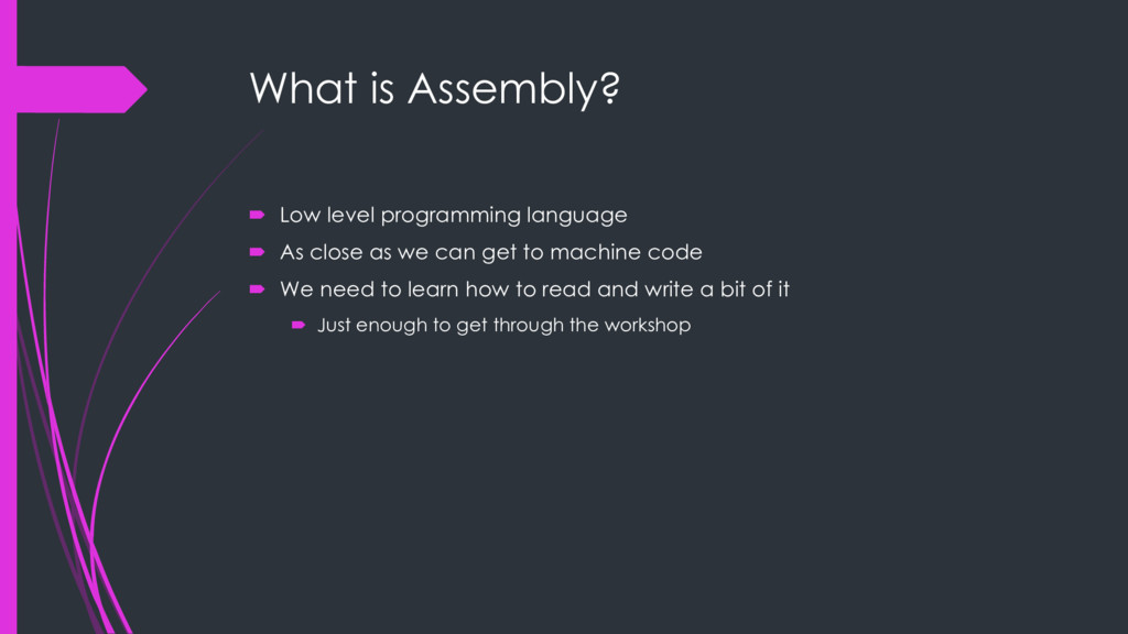 What is Assembly? ´ Low level programming langu...