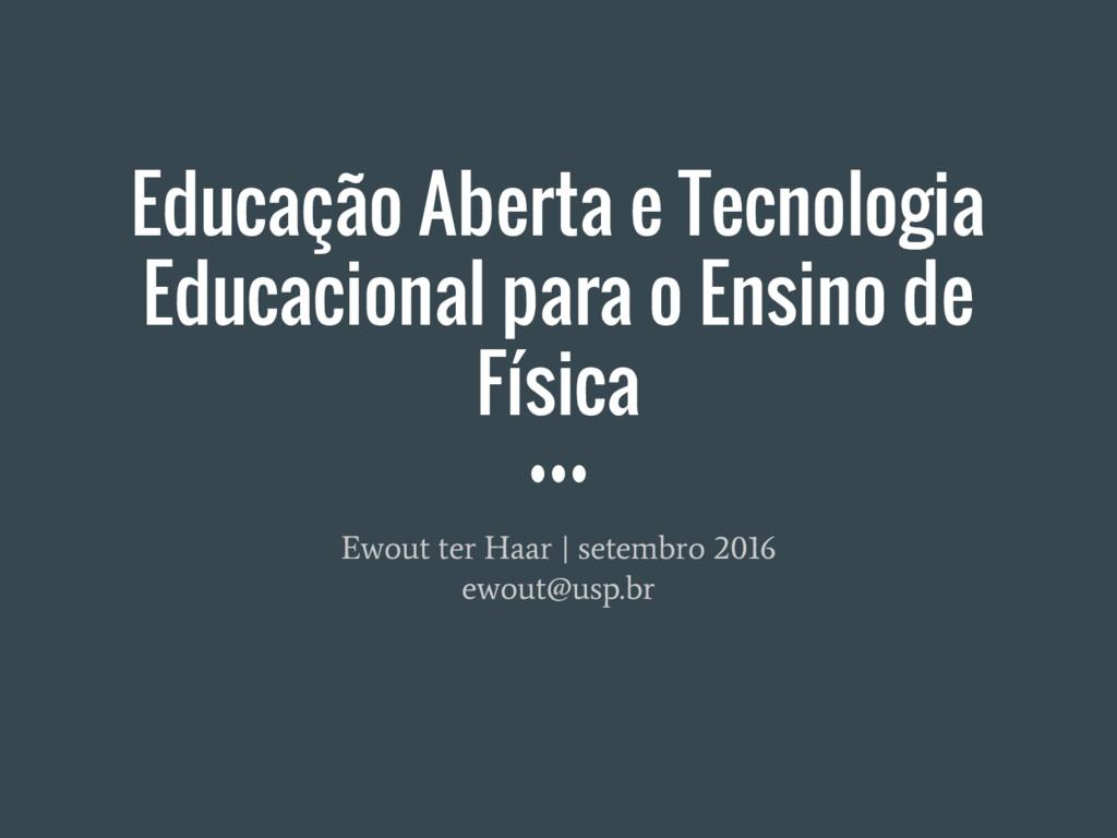 Educação Aberta e Tecnologia Educacional para o...