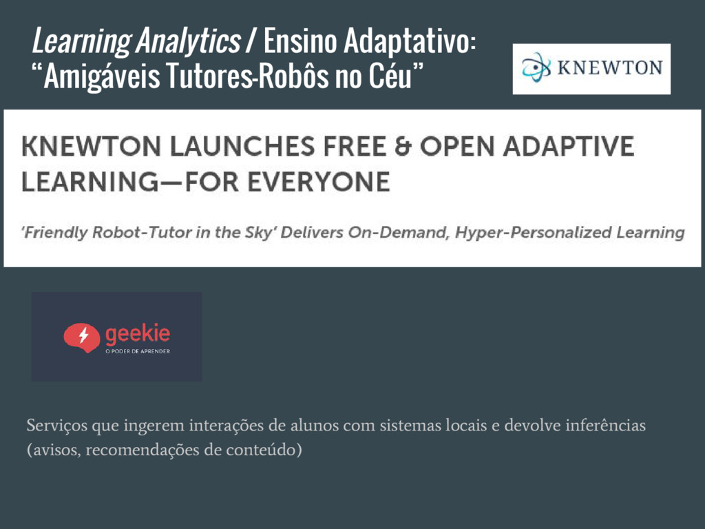 "Learning Analytics / Ensino Adaptativo: ""Amigáv..."